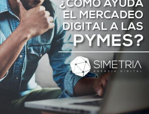 ¿Cómo ayuda el mercadeo digital a las PYMES?